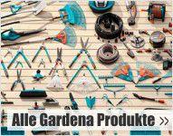 Alle Gardena Produkte